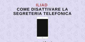 Come disattivare segreteria telefonica Iliad