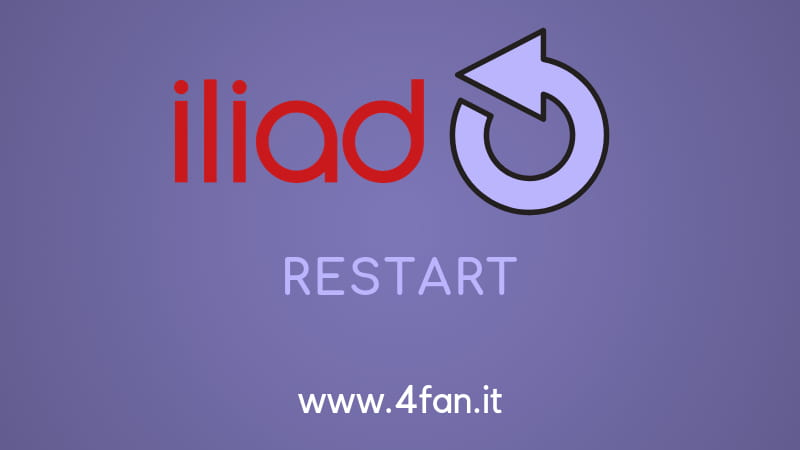 Iliad restart