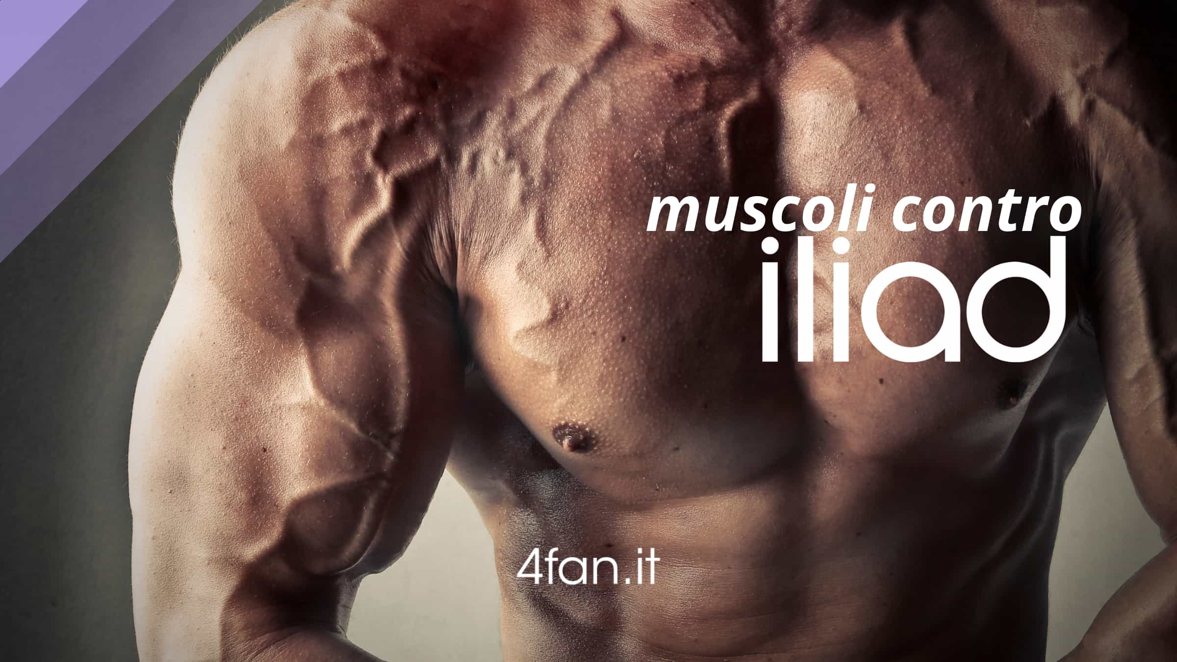 Muscoli contro Iliad