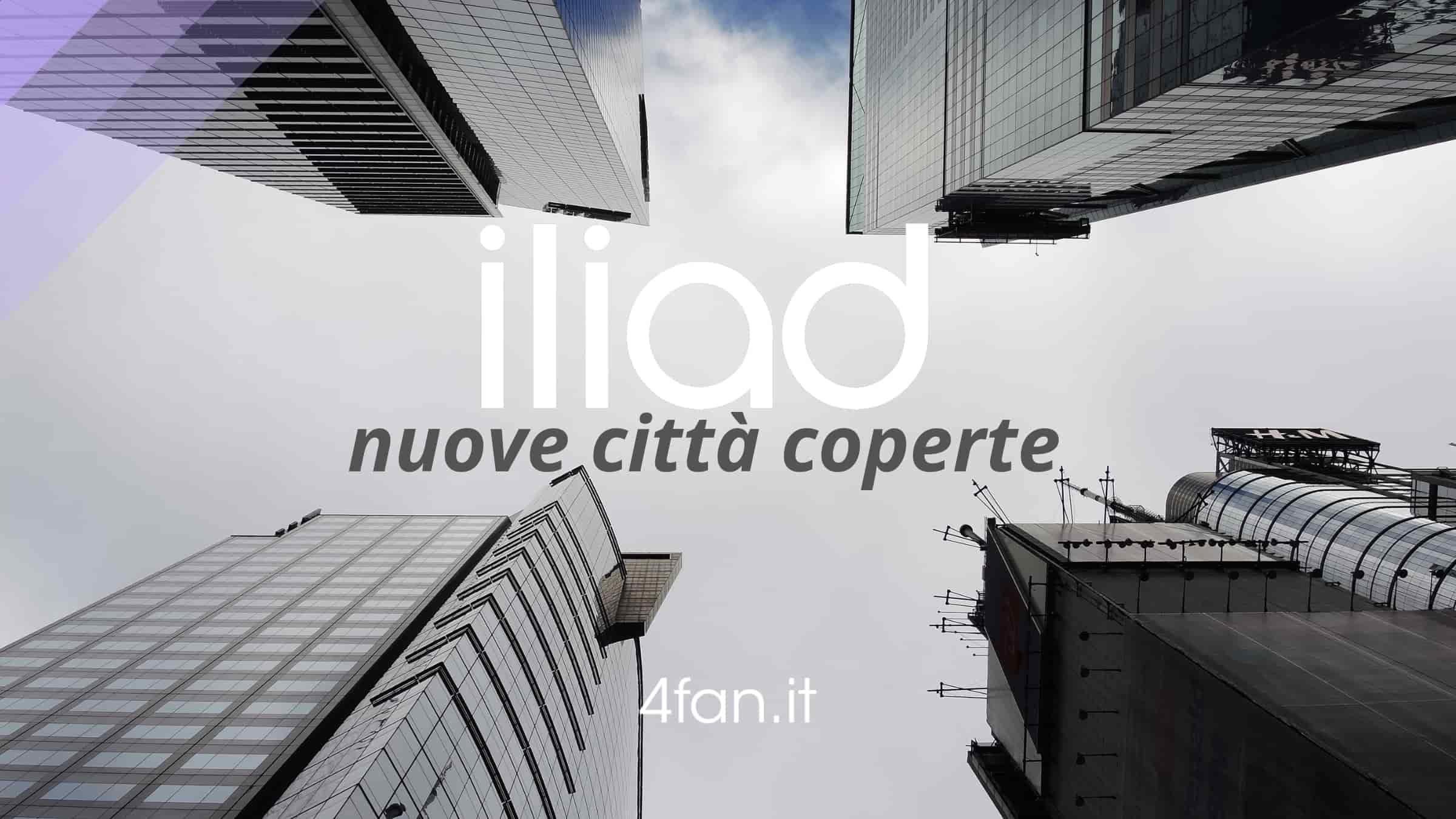 Nuove città coperte Iliad