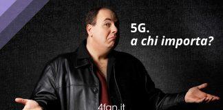 5G non interessa