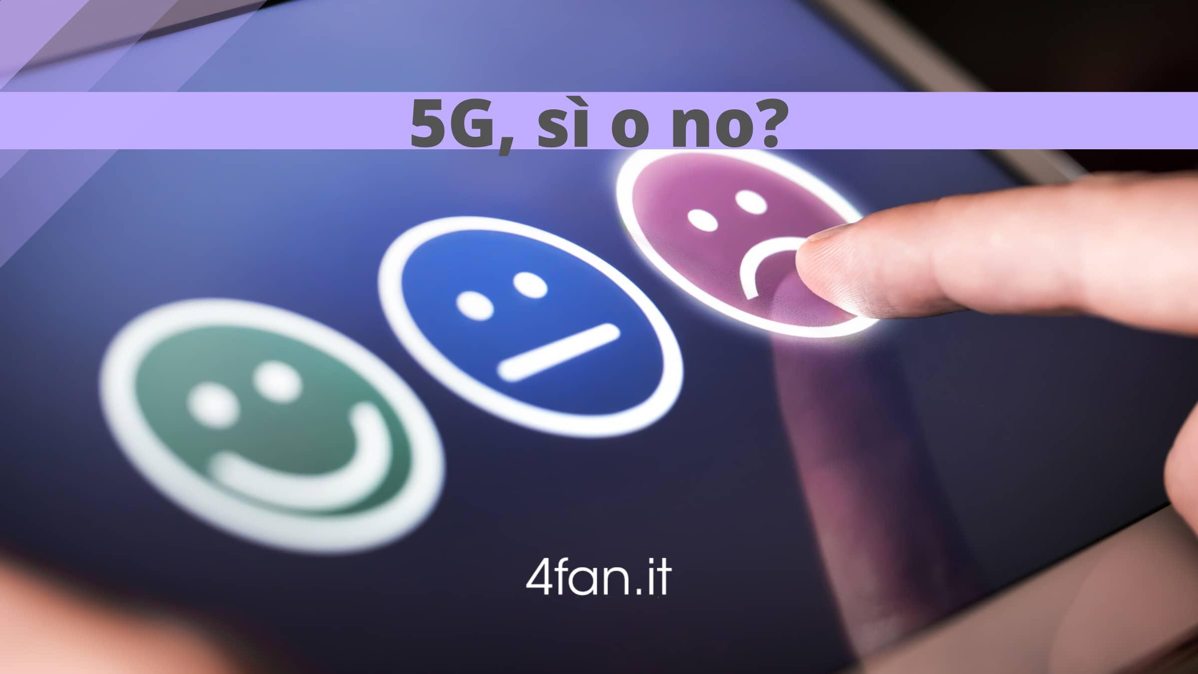 5G sì o no?