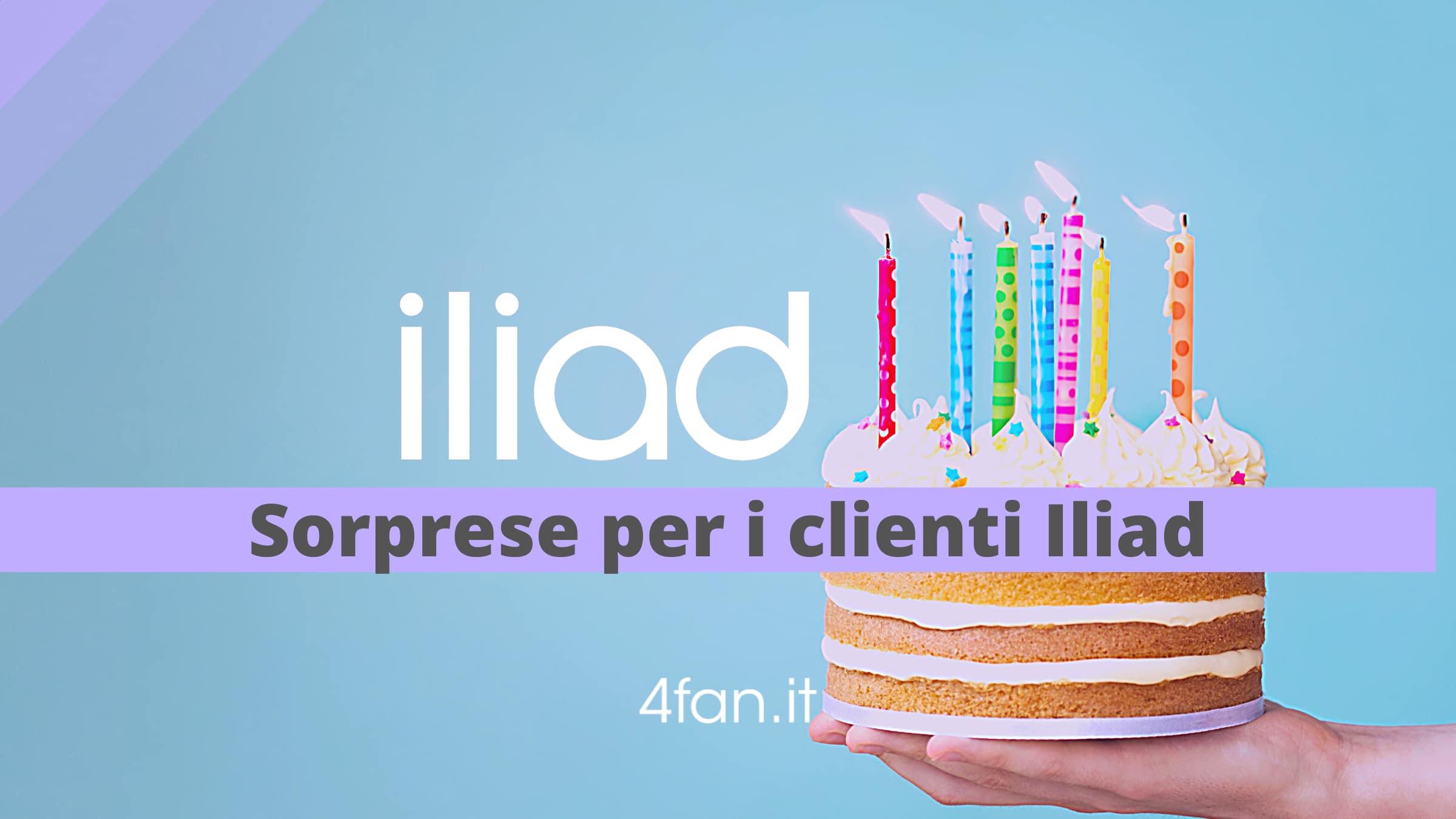 Sorprese Per Un Compleanno compleanno di iliad. sorpresa per tutti gli utenti del