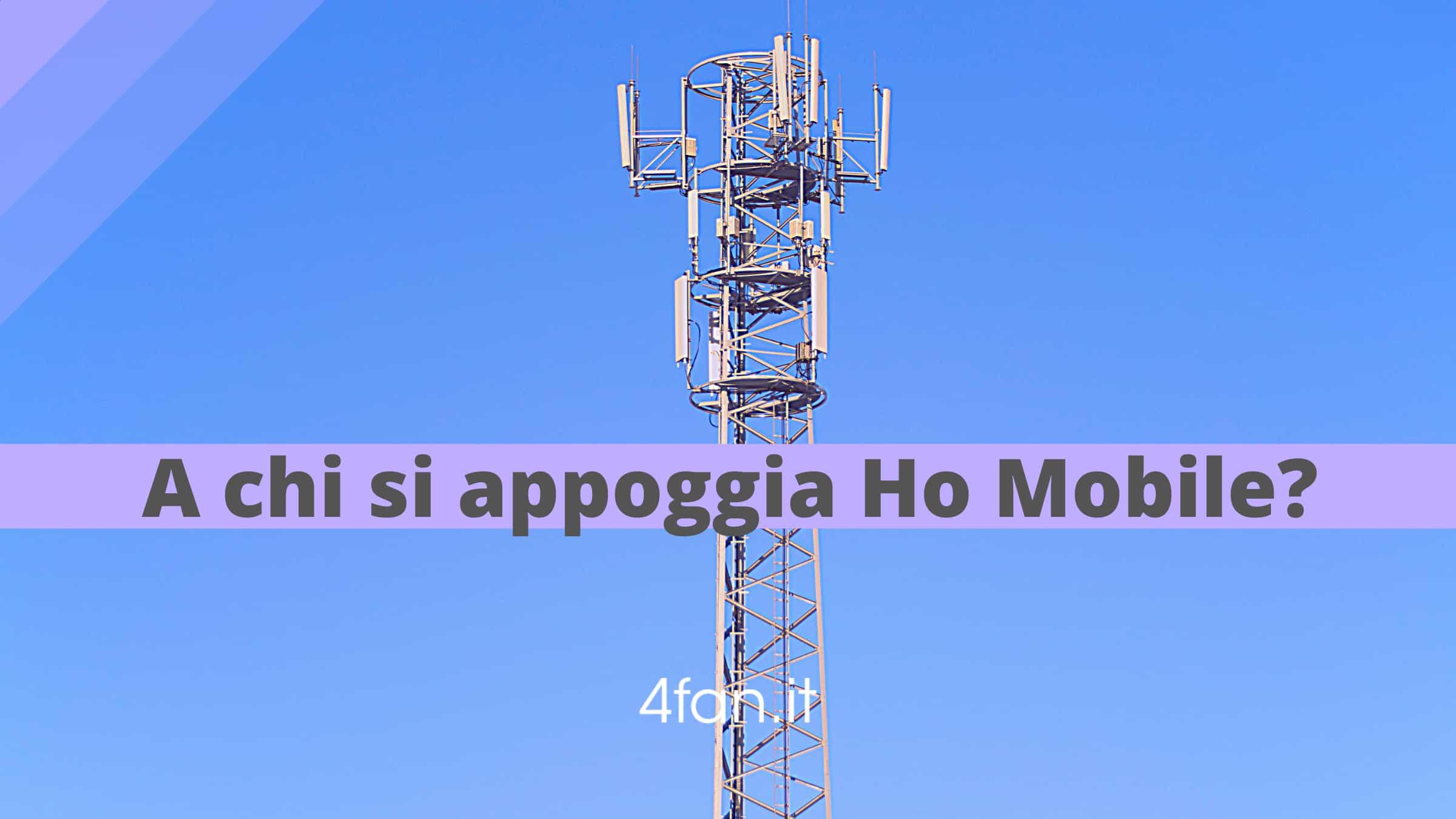 Rete appoggio Ho Mobile