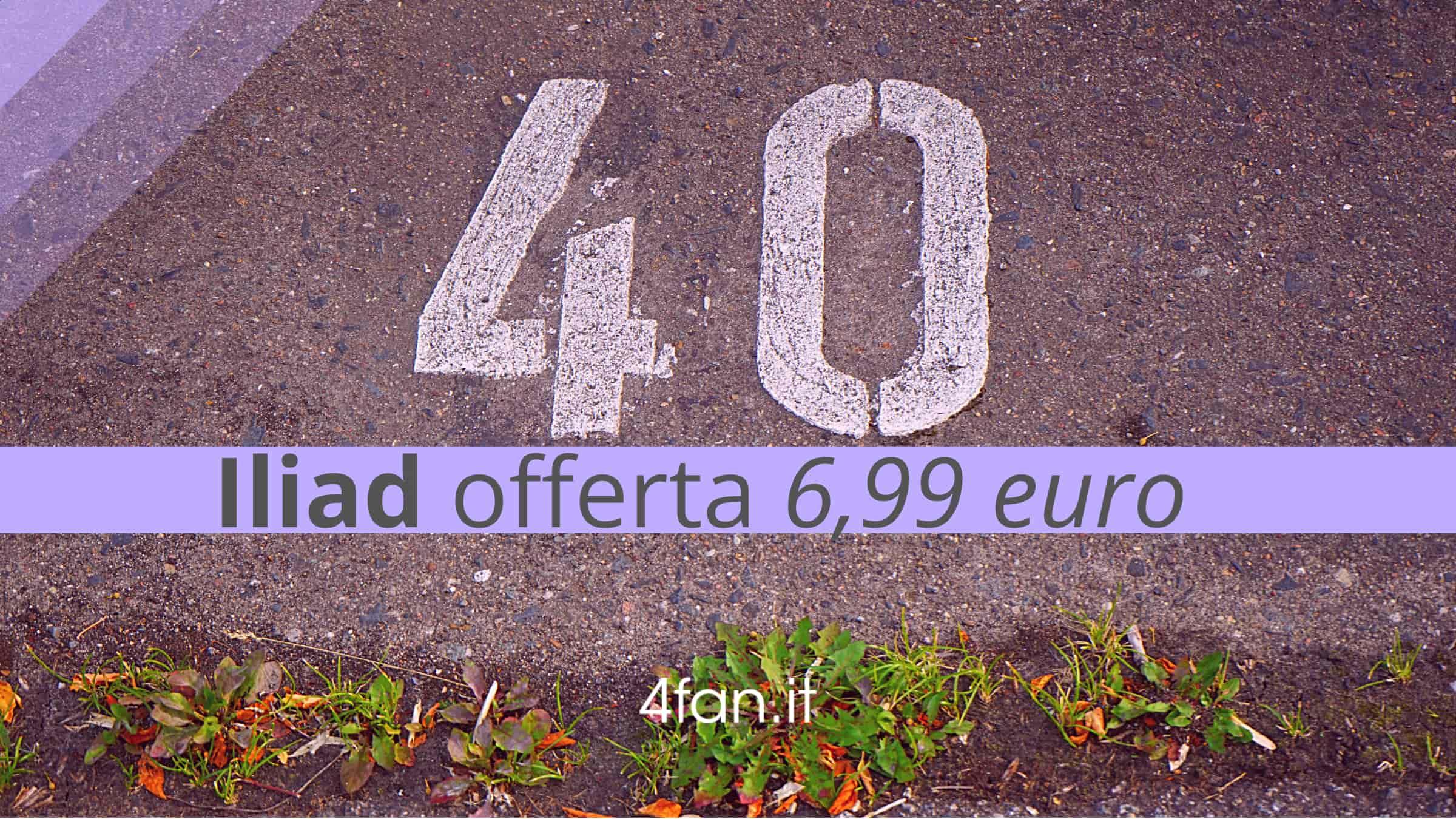 Iliad 6,99 euro. 40 giga
