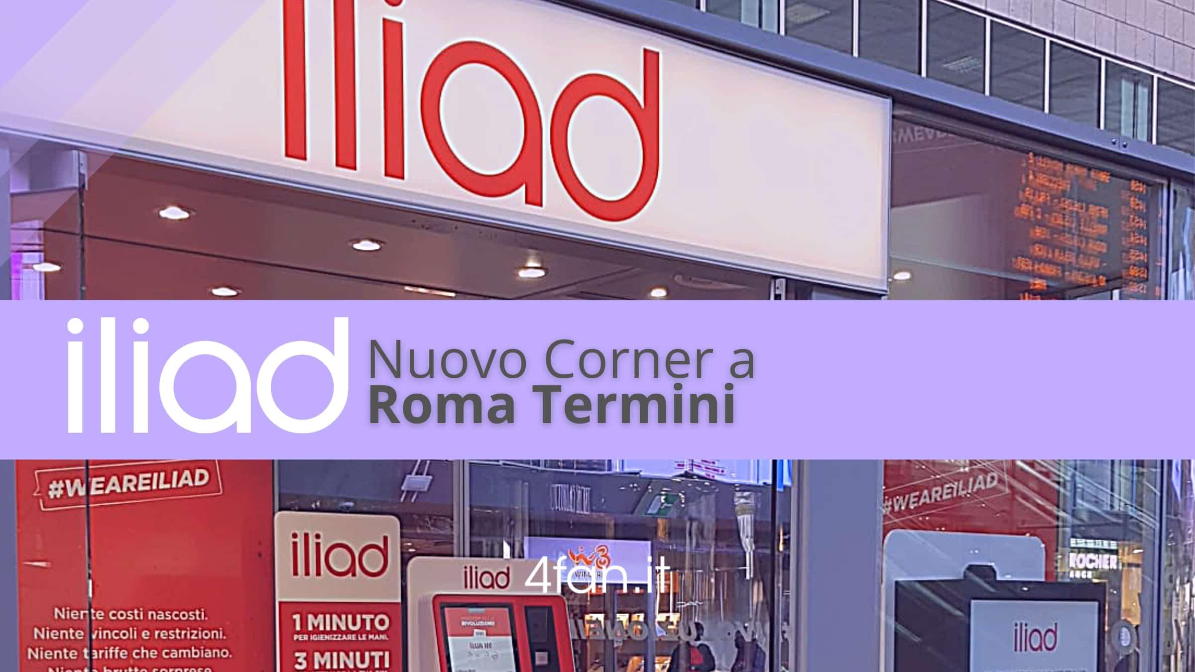 Iliad nuovo negozio Roma Termini
