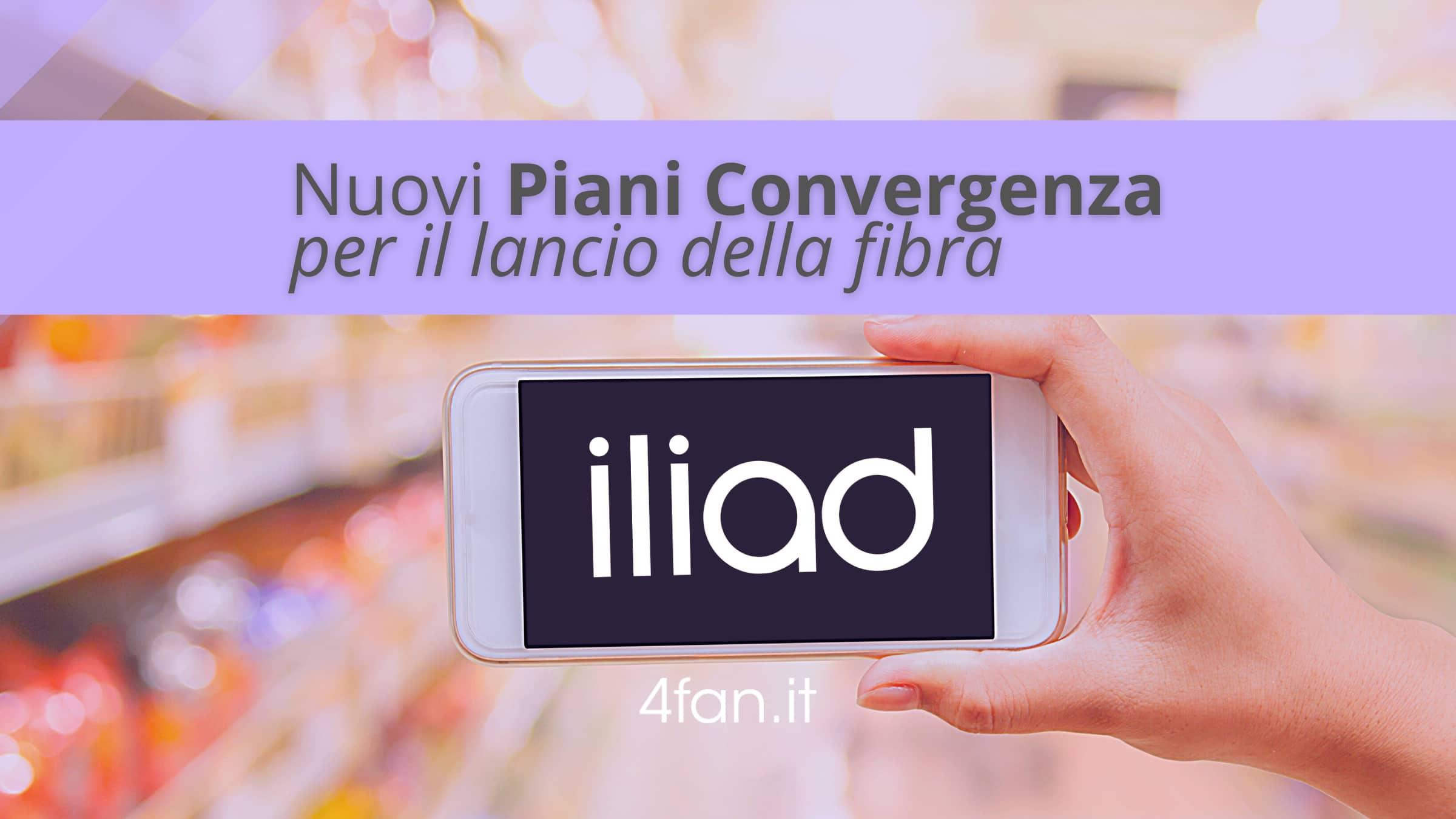 Nuovi piani convergenza Iliad