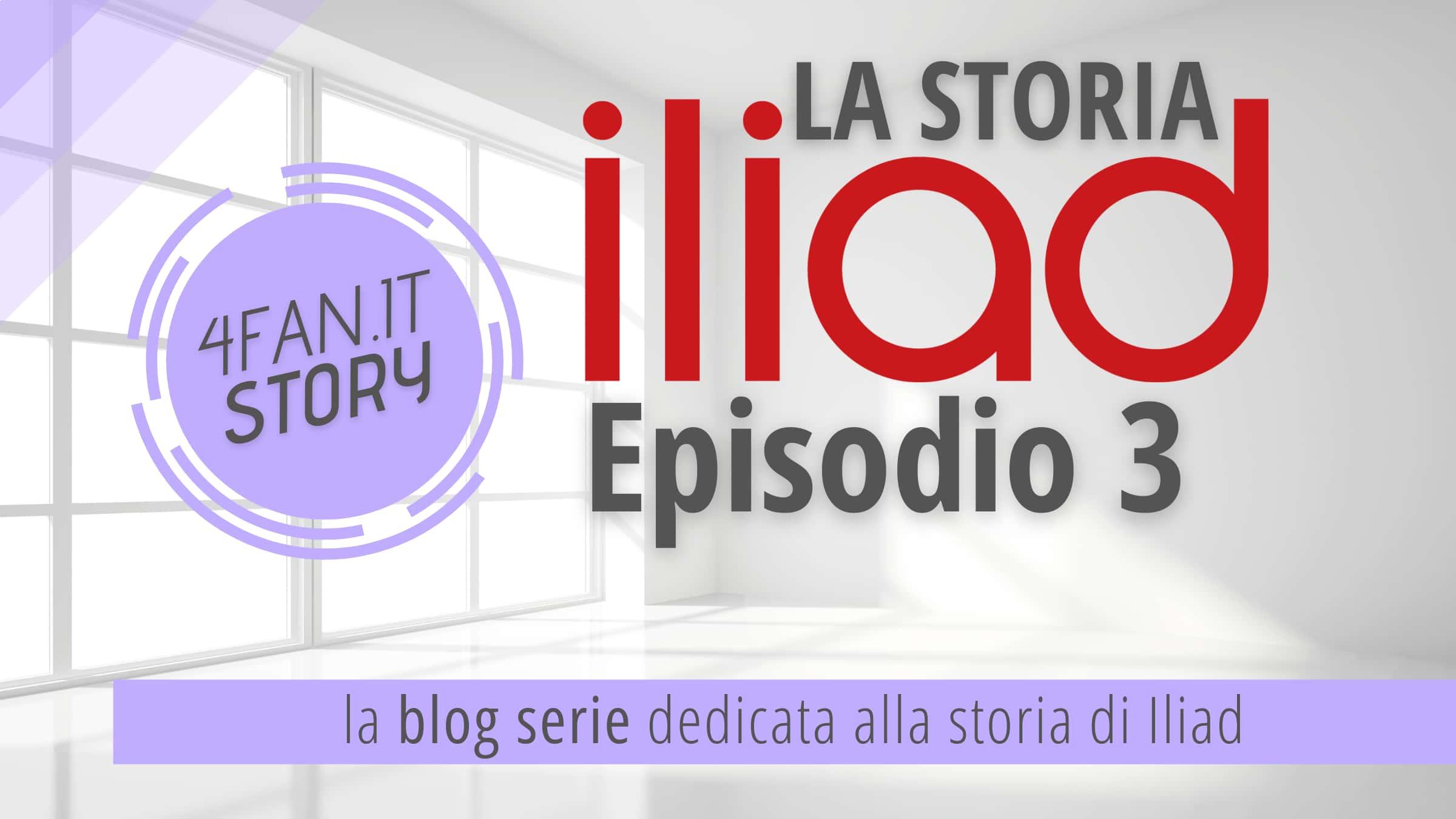 Storia di Iliad. Episodio 3