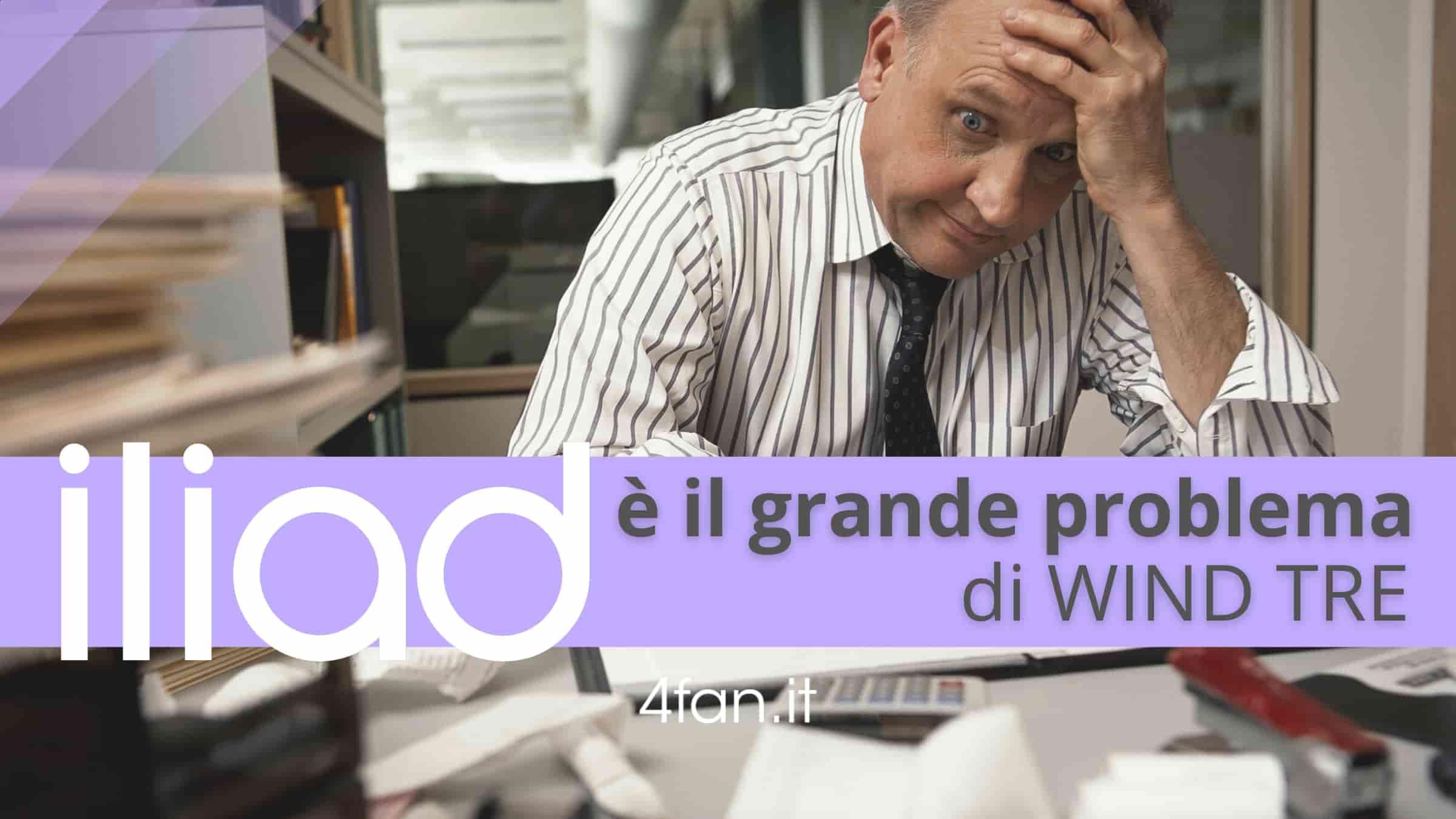 Iliad grande problema di WindTre