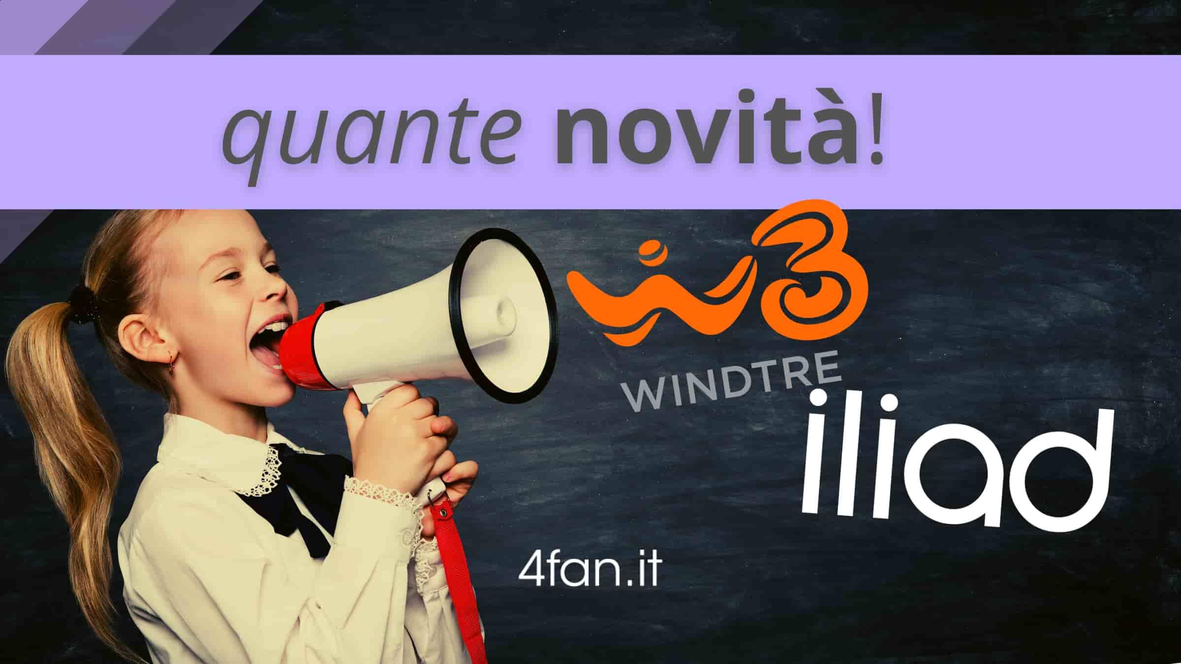 Iliad WindTre, quante novità
