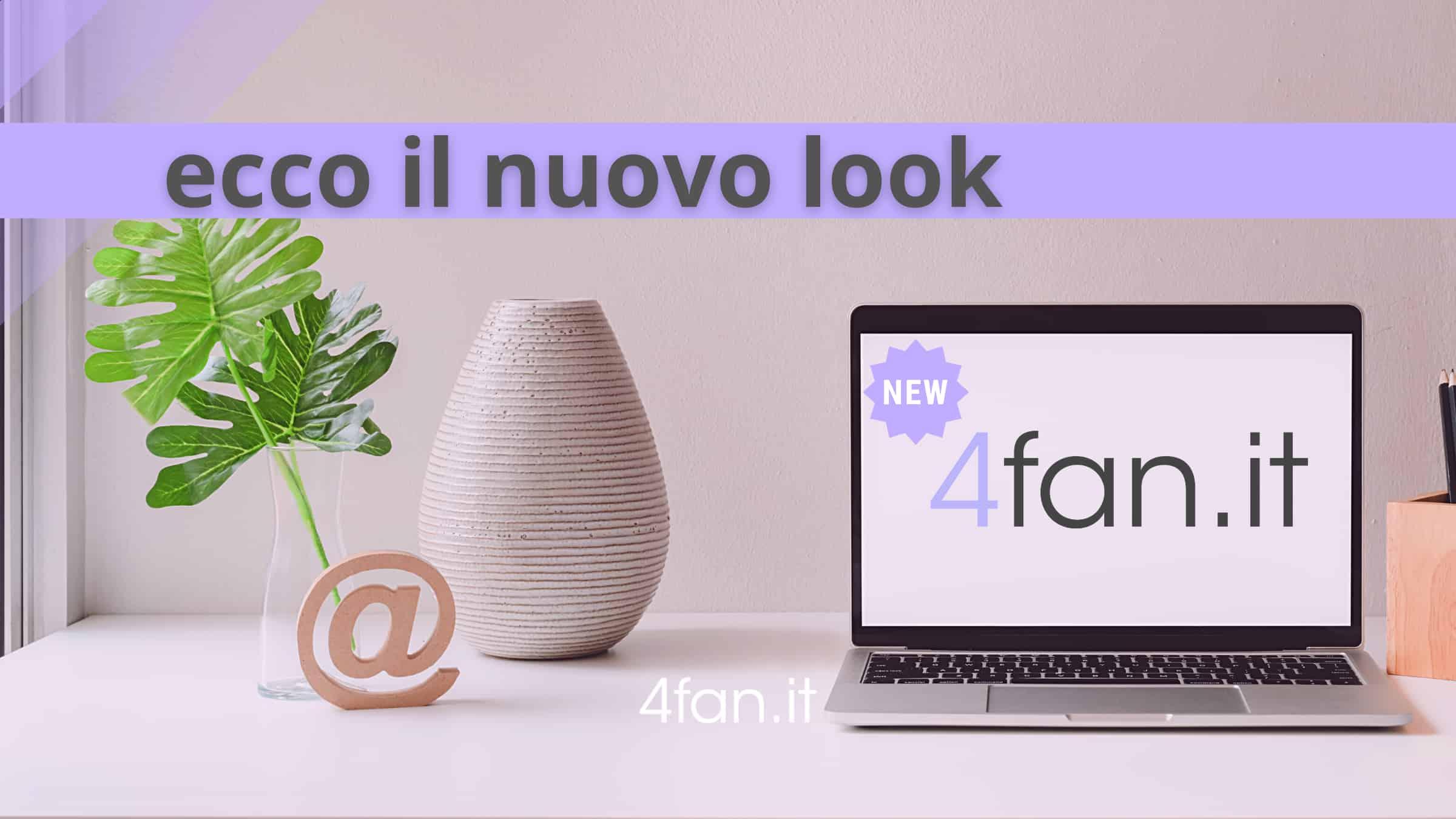 Online il nuovo look di 4Fan.it
