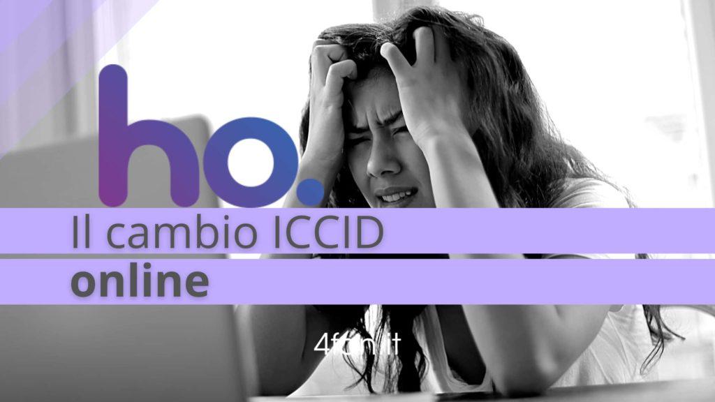 Ho Mobile cambio ICCID e problemi