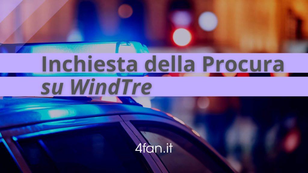 Inchiesta della Procura su WindTre
