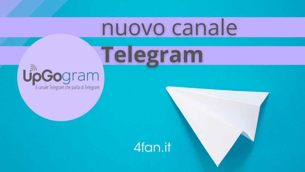 Nuovo Canale Telegram UpGogram