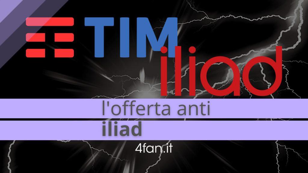Offerta anti Iliad di Tim