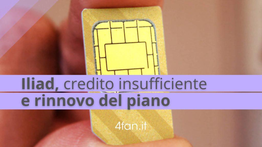 Iliad credito insufficiente e rinnovo del piano telefonico