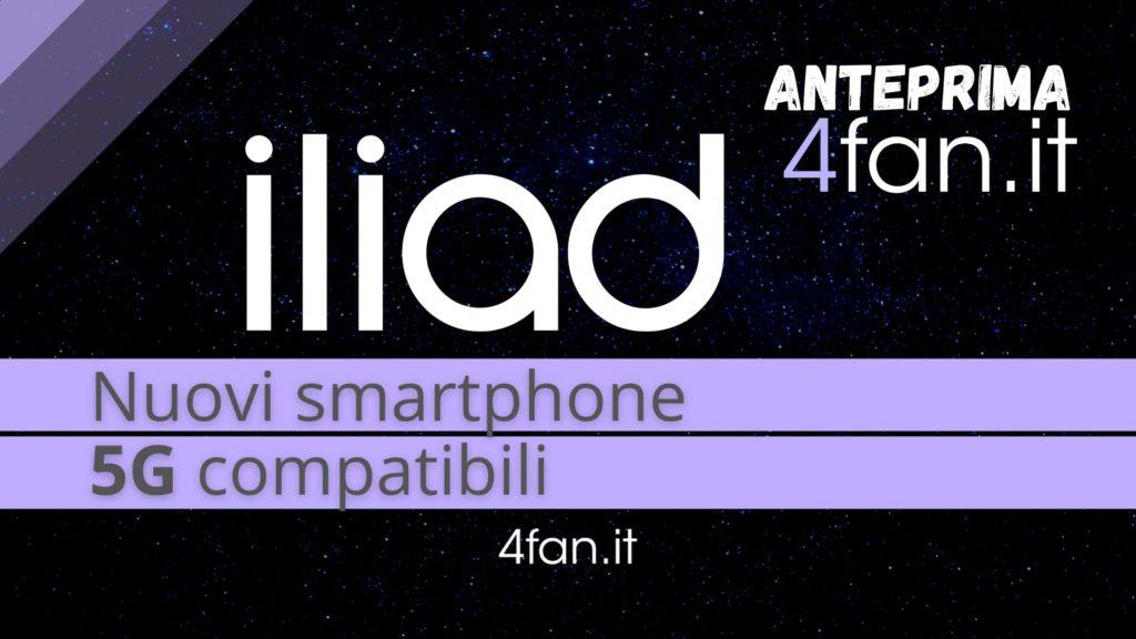 Iliad nuovi smartphone 5G compatibili