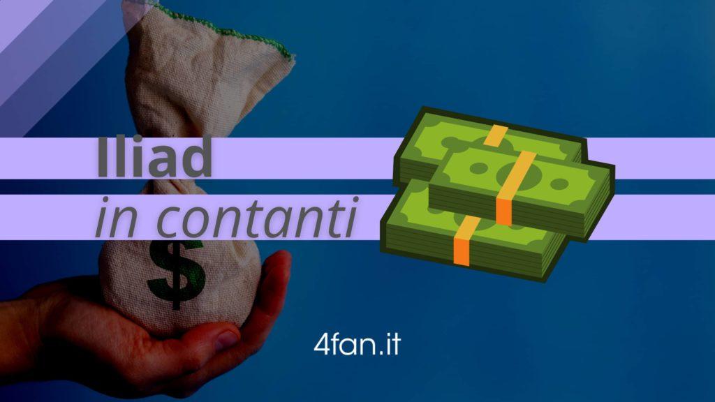 Iliad in contanti