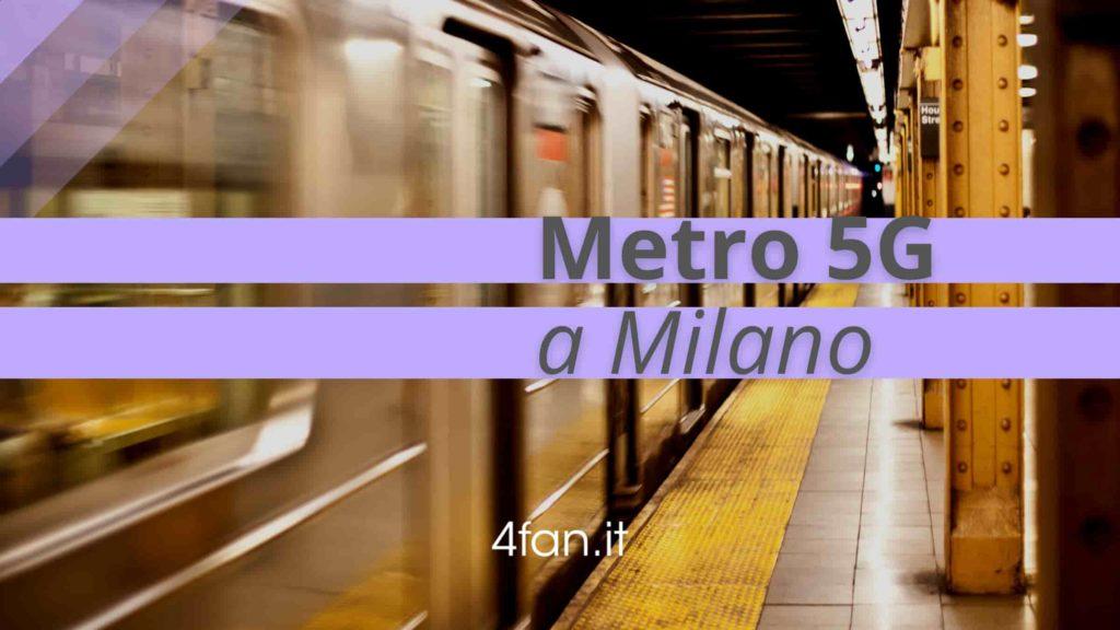 Metro 5G Milano Iliad