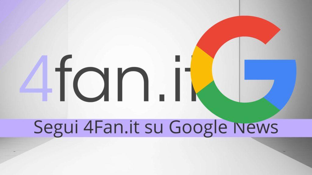 Come seguire 4Fan.it su Google News