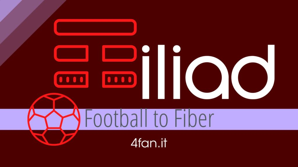 Tim Football to Fiber. Iliad attende la fibra