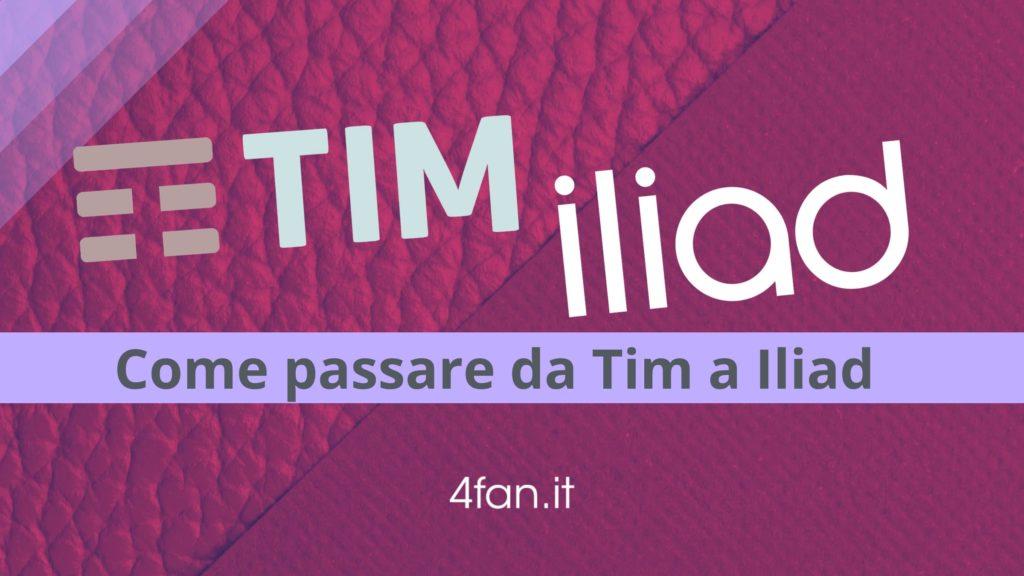 Passare da Tim a Iliad