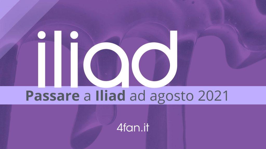 passare ad Iliad agosto 2021